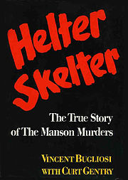Helter_Skelter_Bugliosi_1st-ed-1974_WWNorton